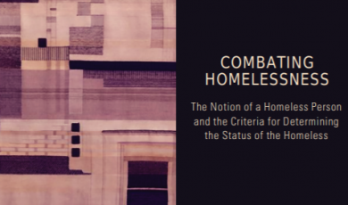 The Notion of a Homeless Person and the Criteria for Determining the Status of the Homeless