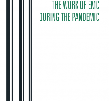 The work of EMC During the Pandemic